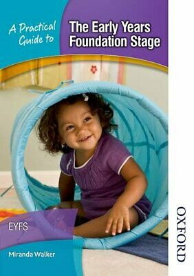 A Practical Guide to The Early Years Foundation Stage by Walker, Miranda Book