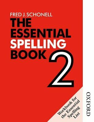 The Essential Spelling Book 2 - Workbook: Bk. 2 ... by Schonell, Fred J Pamphlet