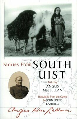Stories from South Uist by Angus MacLellan Paperback Book The Cheap Fast Free