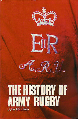 BRITISH ARMY - the History of Army Rugby by John McLaren RUGBY BOOK