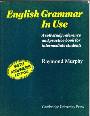 English Grammar in Use with Answers:A Reference ... by Murphy, Raymond Paperback