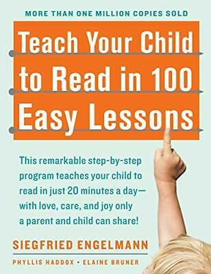 Teach Your Child to Read in 100 Easy Lessons by Engelmann, Siegfried Paperback