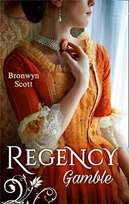 Regency Gamble: A Lady Risks All / A Lady Dares by Scott, Bronwyn Book The Cheap
