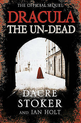 Dracula: the Un-dead by Dacre Stoker, Ian Holt (Paperback) New Book