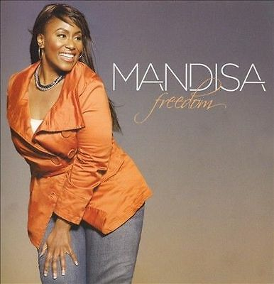 MANDISA: FREEDOM with My Deliverer, He Is With You, & Not Guilty - (of TobyMac)