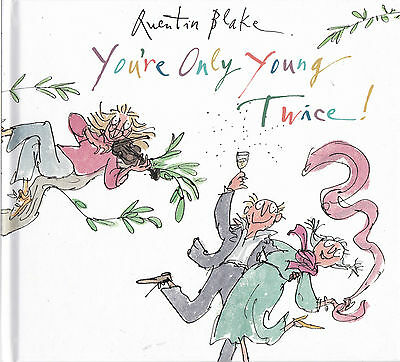 You're Only Young Twice by Quentin Blake (Hardback, 2008) New Book
