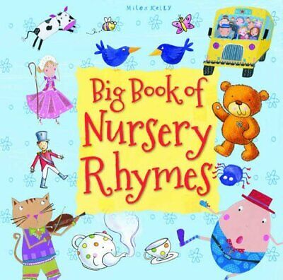 Big Book of Nursery Rhymes by Miles Kelly Book The Cheap Fast Free Post