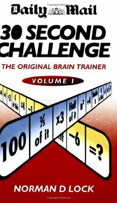"The ""Daily Mail"" 30 Second Challenge: v. 1 by Lock, Norman D Paperback Book The"