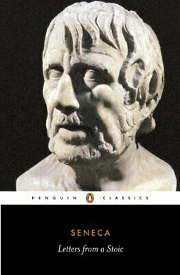 Letters from a Stoic: Epistulae Morales Ad Lucilium (Clas... by Seneca Paperback