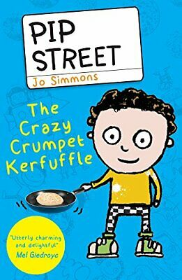 The Crazy Crumpet Kerfuffle (Pip Street) by Simmons, Jo Book The Cheap Fast Free