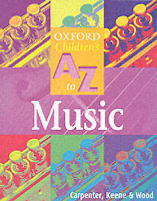 The Oxford Children's A-Z of Music - New Book