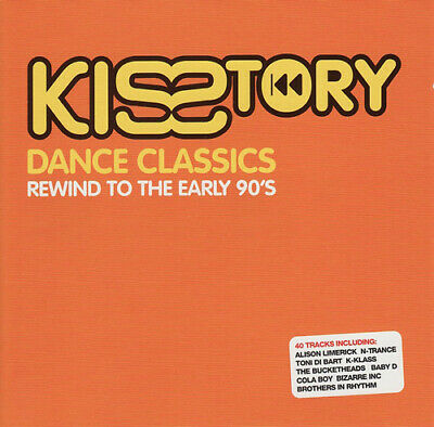 Various Artists : Kisstory: Dance Classics - Rewind to the Early 90's CD (2002)