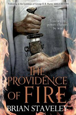 The Providence of Fire (Chronicle of the Unhewn Throne) by Staveley, Brian Book