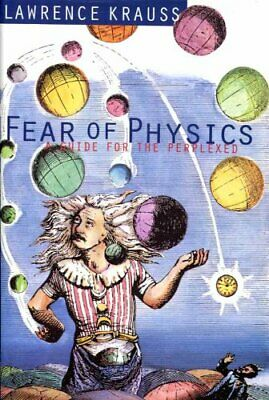 Fear of Physics: A Guide for the Perplexed by Krauss, Lawrence M. Hardback Book