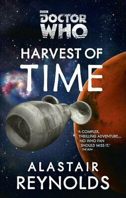 Doctor Who: Harvest of Time by Reynolds, Alastair Book The Cheap Fast Free Post