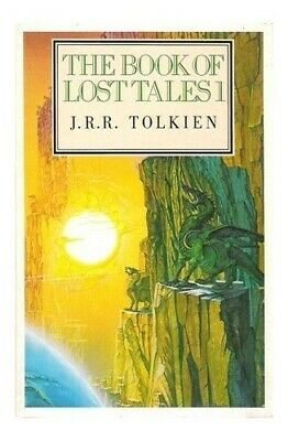 The Book of Lost Tales: Pt. 1 (The History of ... by Tolkien, J. R. R. Paperback