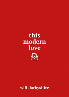 This Modern Love by Darbyshire, Will Book The Cheap Fast Free Post
