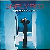 Simply Red - It's Only Love (2002) CD