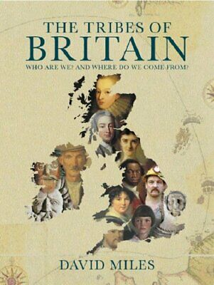 The Tribes of Britain by Miles, David Hardback Book The Cheap Fast Free Post