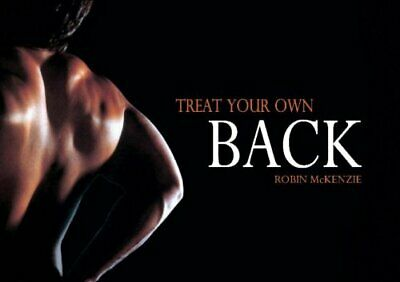 Treat Your Own Back by McKenzie, Robin Paperback Book The Cheap Fast Free Post