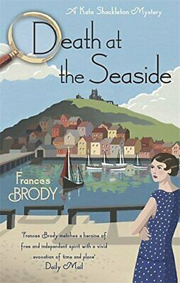Death at the Seaside (Kate Shackleton Mysteries) by Brody, Frances Book The