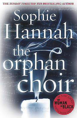 The Orphan Choir by Sophie Hannah (Paperback) New Book
