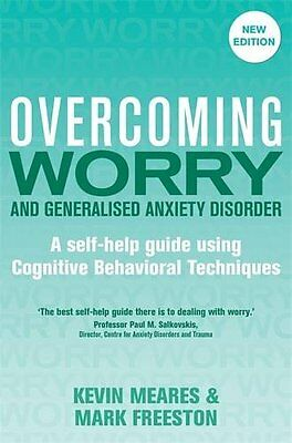 Overcoming Worry and Generalised Anxiety Disorder, 2nd Edition,Excellent Conditi