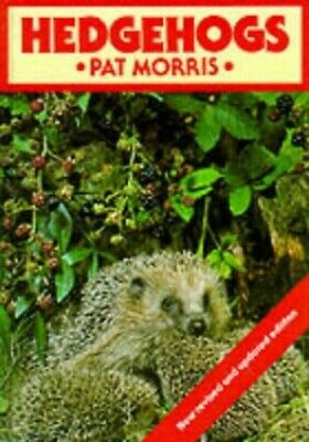 Hedgehogs by Morris, Pat Hardback Book The Cheap Fast Free Post