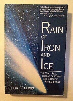 Rain of Iron and Ice by John S. Lewis (Brand New, Hardcover 1996)