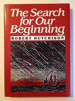 The Search for Our Beginning by Robert Hutchison (1983, Brand New Hardcover)