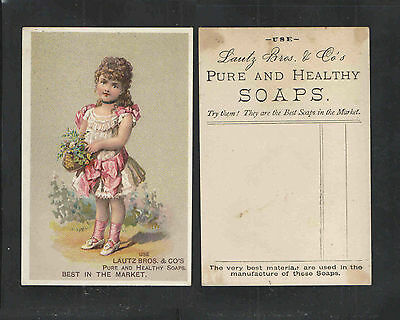 1880s LAUTZ BROS PURE AND HEALTHY SOAPS VICTORIAN TRADE CARD