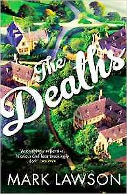 The Deaths by Mark Lawson (Paperback, 2014) New Book