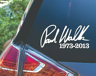 "RIP Paul Walker Vinyl Sticker  Fast and Furious In Memory Of Decal 2 1//2/""x9 1//2/"""