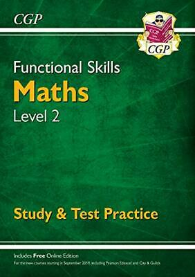 New Functional Skills Maths Level 2 - Study & Test Practice (for... by CGP Books