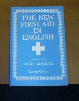 The New First Aid in English by Angus Maciver 0716940019