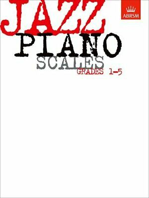 Jazz Piano Scales, Grades 1-5 (ABRSM Exam Pieces) by Abrsm Paperback Book The