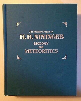 The Published Papers of H. H. Nininger- Biology and Meteoritics (Hardcover)