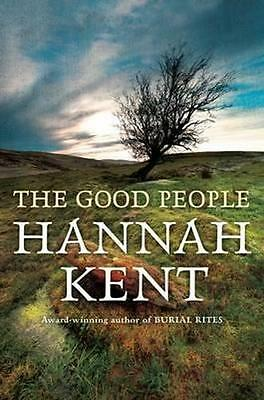 NEW The Good People By Hannah Kent Paperback Free Shipping