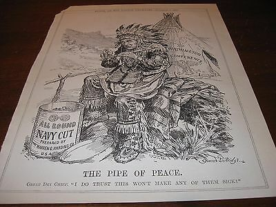 1921 Original POLITICAL CARTOON  PRESIDENT HARDING Indian Chief NAVY CUT Tobacco