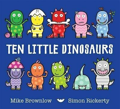 Ten Little Dinosaurs by Brownlow, Mike Book The Cheap Fast Free Post