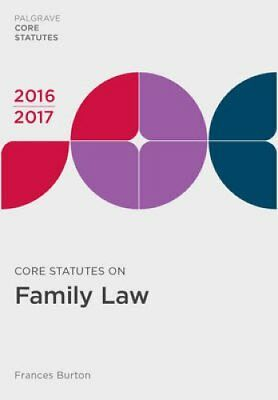 Core Statutes on Family Law 2016-17 by Frances Burton 9781137606600