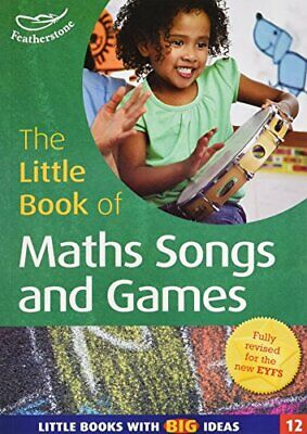 The Little Book of Maths Songs and Games: Li... by Featherstone, Sally Paperback