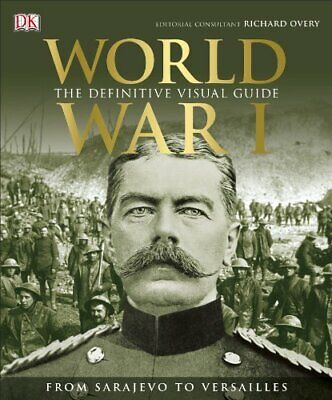 World War I: The Definitive Visual History by Grant, R G Book The Cheap Fast