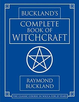 Complete Book of Witchcraft (Llewellyn's Pract... by Buckland, Raymond Paperback
