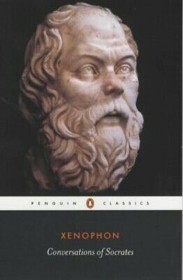 Conversations of Socrates (Classics) by Xenophon Paperback Book The Cheap Fast