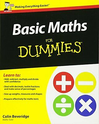 Basic Maths For Dummies (UK Edition) by Beveridge, Colin Book The Cheap Fast