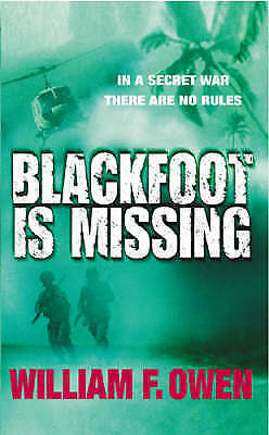 Blackfoot is Missing by William F. Owen (Paperback) New Book