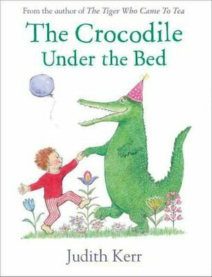 The Crocodile Under the Bed by Judith Kerr 9780007586776 (Paperback, 2015)