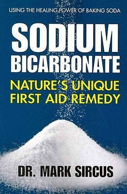 Sodium Bicarbonate Nature's Unique First Aid Remedy 9780757003943