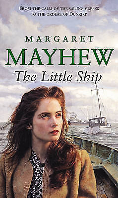 The Little Ship by Margaret Mayhew (Paperback) New Book